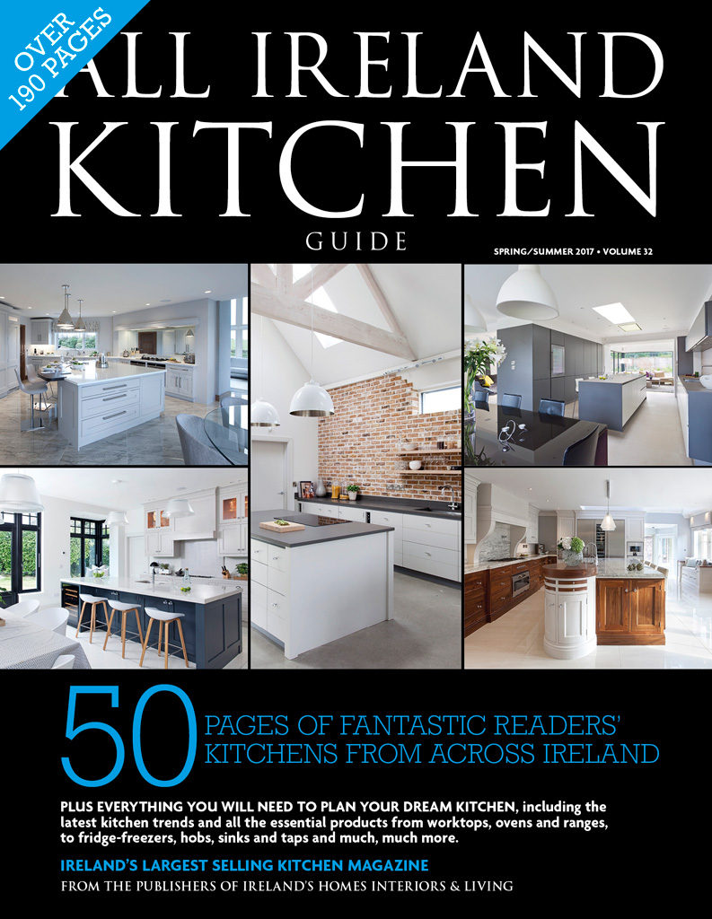 All Ireland Kitchen Guide - Volume 32 - Everything you need to plan your dream kitchen