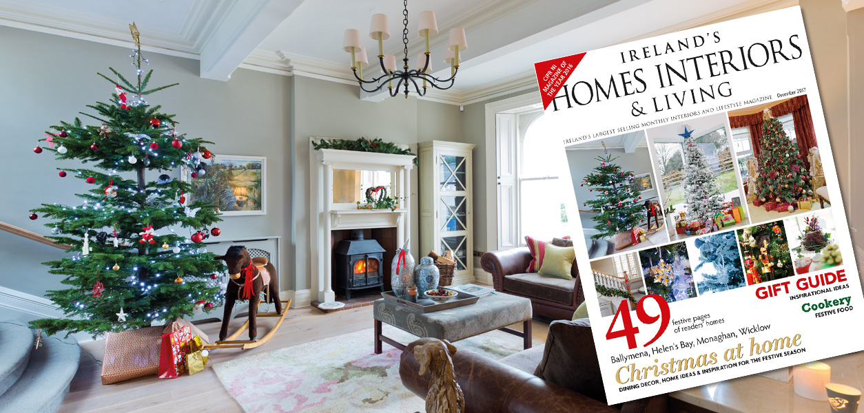 December 2017   Issue 270   On Sale Now Main Home   Ireland s Homes Interiors   Living Magazine. Home Interiors Ireland. Home Design Ideas