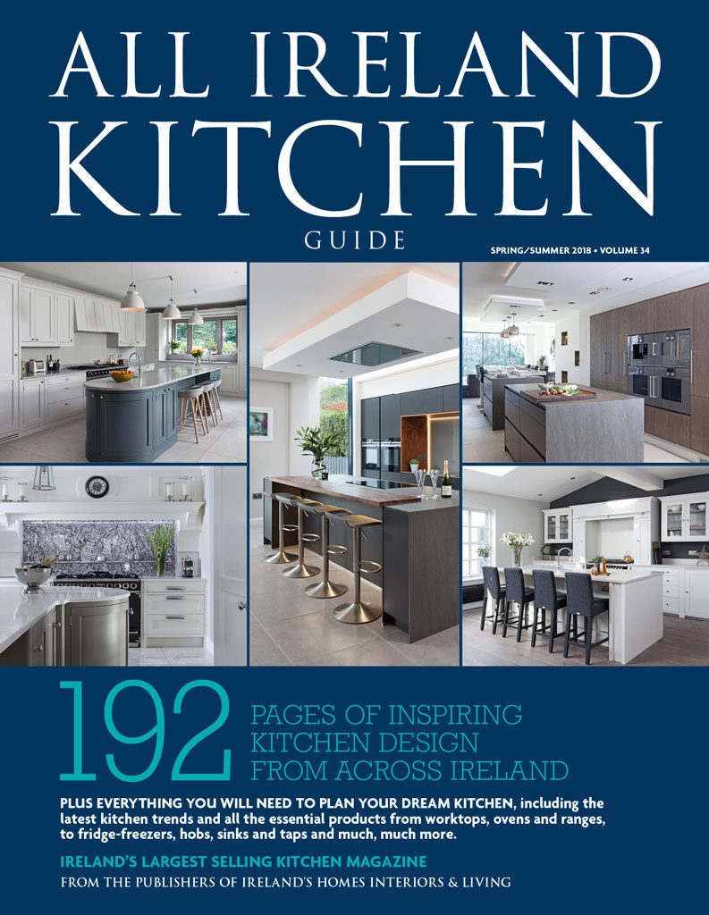 All Ireland Kitchen Guide - Volume 34 - Everything you need to plan your dream kitchen - ON SALE NOW!